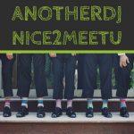 6月27日anotherDJ vol.10開催 NICE 2 MEET Uな初参戦DJ多数!渋谷に新風吹き荒れる…!新宿で話題のSadakick、上総みく、DJ剛も登場