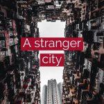 【配信】3曲EP『A STRANGE CITY』Soundcloud限定で現在配信中です♪今なら無料でダウンロードも