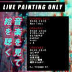 11月19日新松戸FIREBIRDにYOSHIOPC初出演! NO FACTORY - LIVE PAINTING ONLYでアートな夜を。